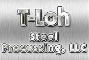 T-loh Steel Processing ,LLC.